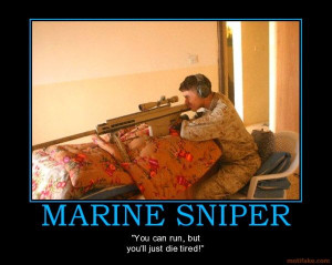 usmc quotes and sayings | funny quotes marines: Snipers Enof, Enof ...
