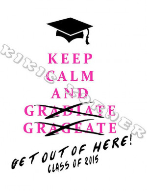 ... Class Of 2016 Ideas Shirts, Class Of 2015 Quotes, Class Of 2016 Quotes