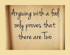 Quote Arguing with a fool