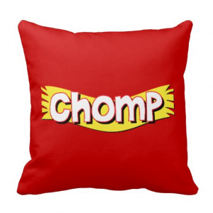 Chomp - Funny Words Saying Quotes Pillow