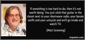 More Matt Groening Quotes