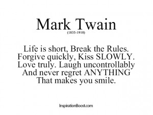 Forgive quickly, Kiss SLOWLY.