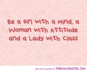 be-a-girl-with-a-mind-lady-with-class-life-quotes-sayings-pictures.jpg