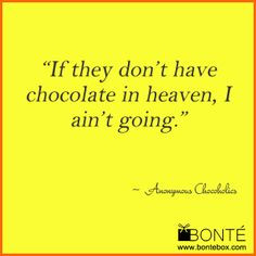 BonteBox #chocolate #love #chocoholic #quotes #jokes www.bontebox.com ...