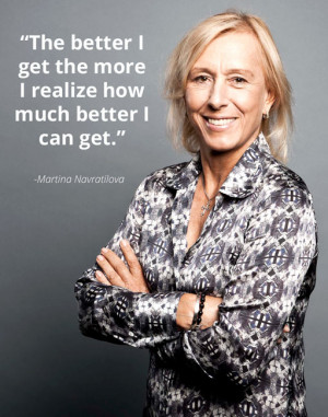 Martina Navratilova quote
