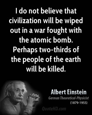 Albert Einstein Quote About Atomic Bomb