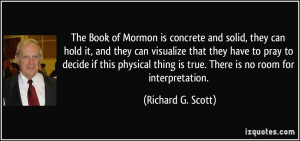The Book of Mormon is concrete and solid, they can hold it, and they ...