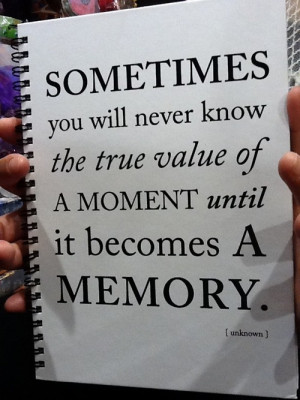 cute, memory, moment, quote, true, value