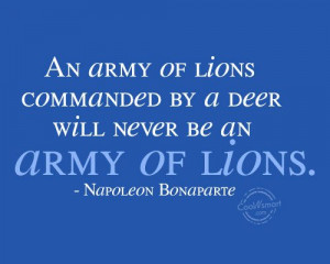 Leadership Quote: An army of lions commanded by a... Leadership-(2)
