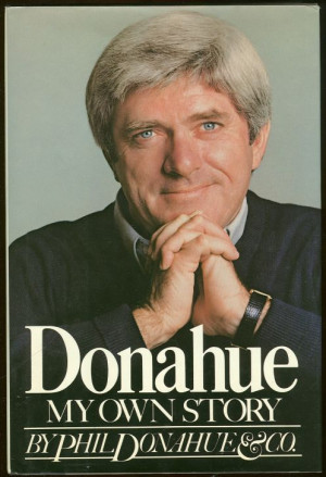 Another quote supposedly attributed to Phil Donahue is that suicide is ...