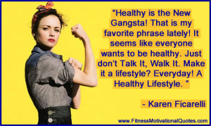 Healthy is the New Gangsta