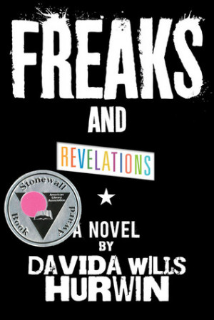 Freaks Only Quotes Freaks and revelations