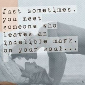 21 Inspirational Love Quotes On Soulmate Signs