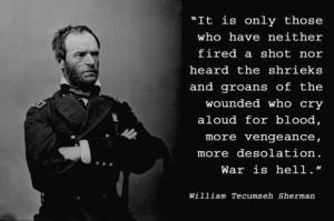 General William Tecumseh Sherman Quotes