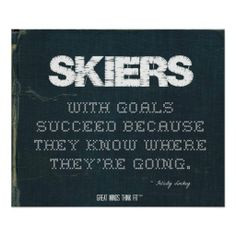 Skiing Quote