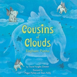 """Start by marking """"Cousins of Clouds: Elephant Poems"""" as Want to ..."""