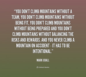 quote Mark Udall you dont climb mountains without a team 213804