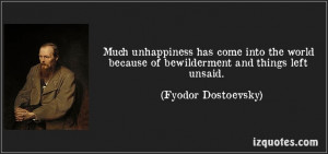 ... and things left unsaid. (Fyodor Dostoevsky) #quotes #quote #quotations