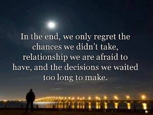 life without regrets is one lived well