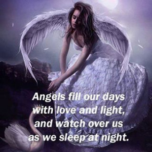 ... Our Days With Love and Light, And Watch Over Us As We Sleep At Night