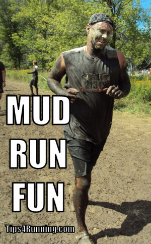 Funny Mud Run Quotes