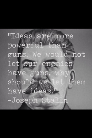 Quote Joseph Stalin, teaching on communism and its leaders