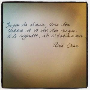 "de Lou Doillon""Impose your luck"", says the French poet René CHAR ..."