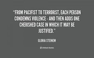 From pacifist to terrorist, each person condemns violence - and then ...