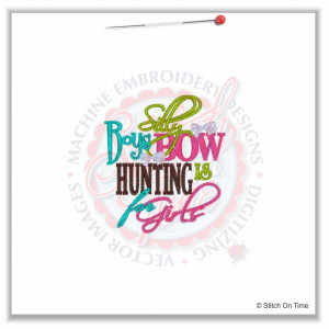 5025 Sayings : Bow Hunting 4x4 £1.70p