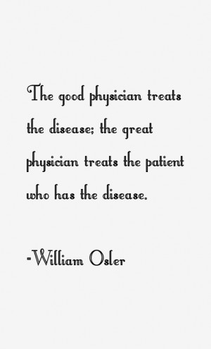 William Osler Quotes & Sayings