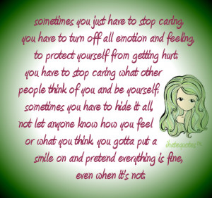 Quotes About Being Yourself And Not Caring What Others Think Caring ...