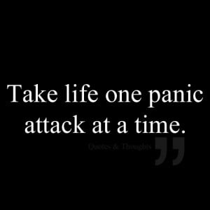 ... Quotes, Funnies Stuff, Quotes About Panic Attack, Panic Attacks