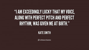 am exceedingly lucky that my voice, along with perfect pitch and ...