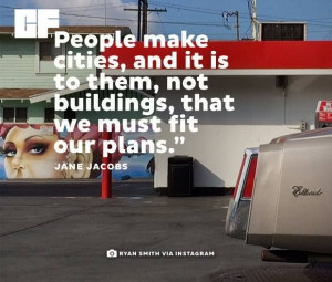 ... is to them, not buildings that we must fit our plans.