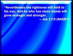 Job 17:9 bible quotes