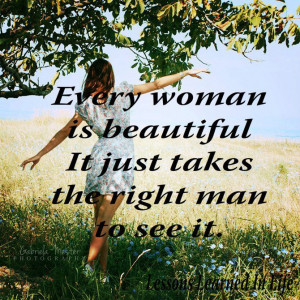 Every woman is beautiful...