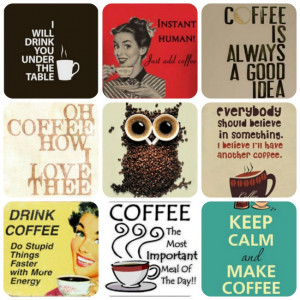 Pinterest Pins – Coffee is Always a Good Idea quotes