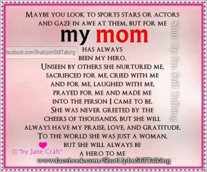 My mom is my hero!! I miss her & the mischief we created! We always ...