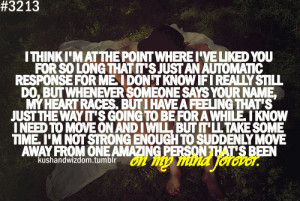 ... need to move on, and I will, but it'll take some time. I'm not strong