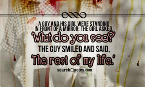 guy and his girl were standing in front of a mirror: The girl asked ...