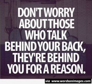 Talk Behind Your Back Quotes