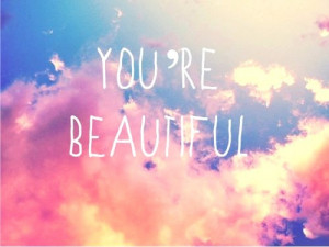 En nog een fijne quote, never forget you're beautiful!