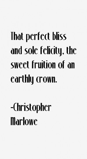 Christopher Marlowe Quotes & Sayings