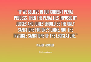 quote Charles Rangel if we believe in our current penal 30225 png