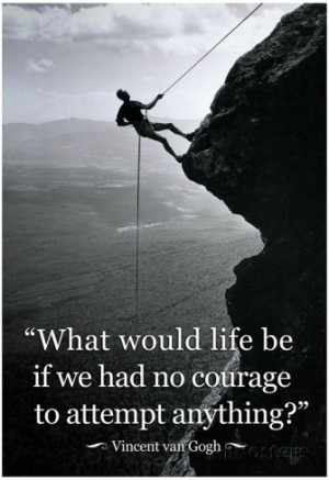 ... Van Gogh Life Courage Motivational Quote Archival Photo Poster Poster