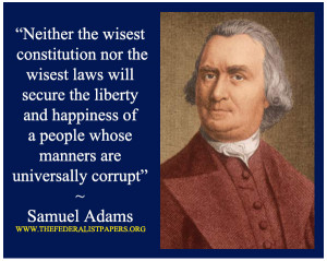 Samuel Adams Poster, If virtue and knowledge are diffused among the ...