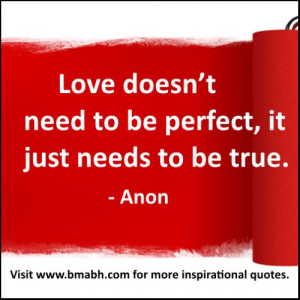 love quotes for him from her picture-Love doesn't need to be perfect ...