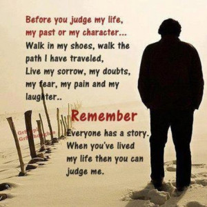 Before you judge me....