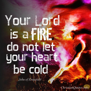 ... Quote – 4 Ways to keep the Fire of God's Love Burning in Your