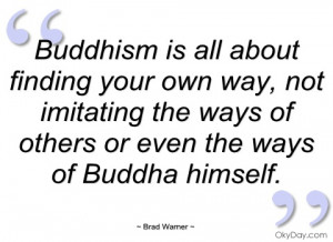 buddhism is all about finding your own way